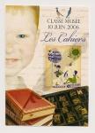 """Juin 2006 - """"Les cahiers du jour"""""""